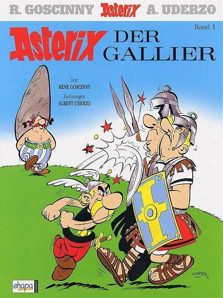 Asterix der Gallier: Band 1 - 1968. Text: Goscinny, Zeichnungen: Uderzo.