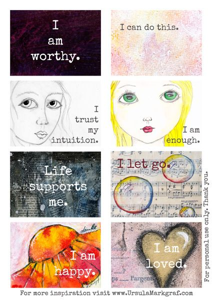 Affirmations cards for you to download, print and use at www.UrsulaMarkgraf.com                                                                                                                                                                                 More