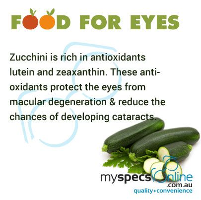 Zucchini is rich in antioxidants lutein and zeaxanthin. Include it in your daily diet.