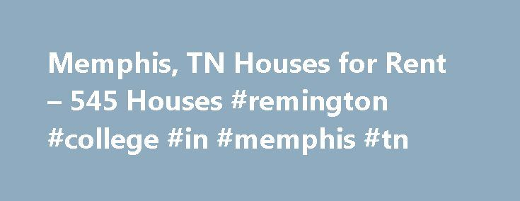 Memphis, TN Houses for Rent – 545 Houses #remington #college #in #memphis #tn http://colorado.remmont.com/memphis-tn-houses-for-rent-545-houses-remington-college-in-memphis-tn/  Houses for Rent in Memphis, TN Overview of Memphis Central Gardens is among the most beautiful neighborhoods you'll find in any city. The area is featured on the National Register of Historic Places, and because of its wealth of trees and greenery, the state of Tennessee has classified the district as a level-three…
