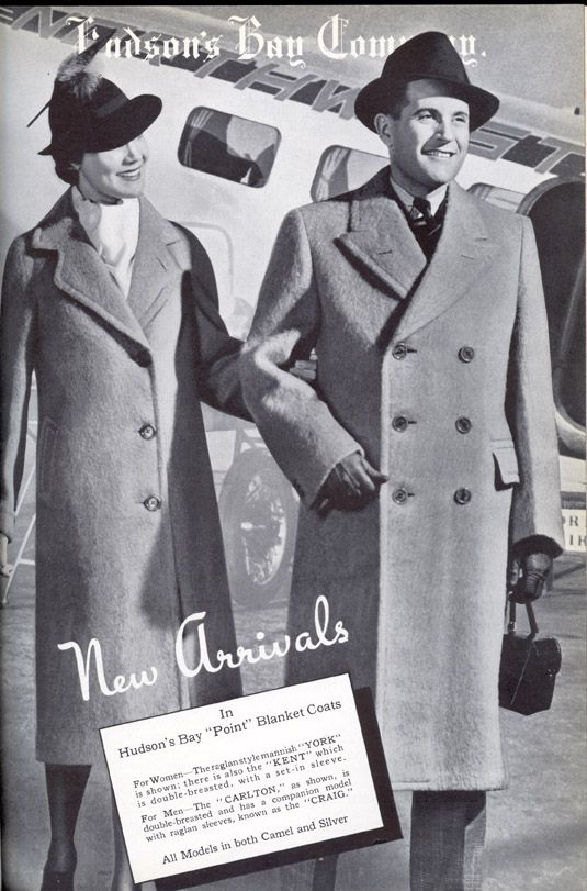 """NEW ARRIVALS (from 1938!) In Hudson's Bay """"Point"""" Blanket Coats For Women — The raglan style mannish """"YORK"""" is shown; there is also the """"KENT"""" which is double-breasted, with a set-in sleeve. For Men — The """"CARLTON"""" as shown, is double-breasted and has a companion model with raglan sleeves, known as the """"CRAIG"""". All models in both Camel and Silver.  #tbt  #newarrivals  #blanketpointcoat #wintercoat  #hudsonsbay  #vintagead  #heritagechic  #ad"""