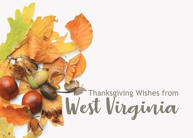 West Virginia Thanksgiving Wishes Fall Foliage Card Ad Aff Thanksgiving Virginia West In 2020 Thanksgiving Wishes Fall Foliage Thanksgiving