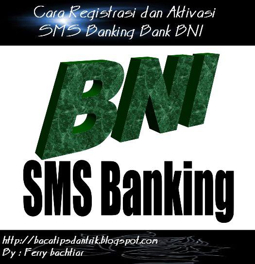 Cara Registrasi dan Aktivasi SMS Banking Bank BNI