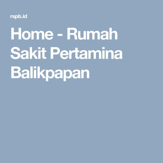 Home - Rumah Sakit Pertamina Balikpapan