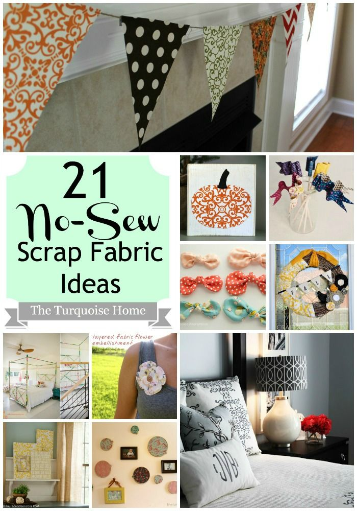 I hate to sew, so I'll be trying some of these out!! 21 No-Sew Fabric Scrap Ideas | TheTurquoiseHome.com