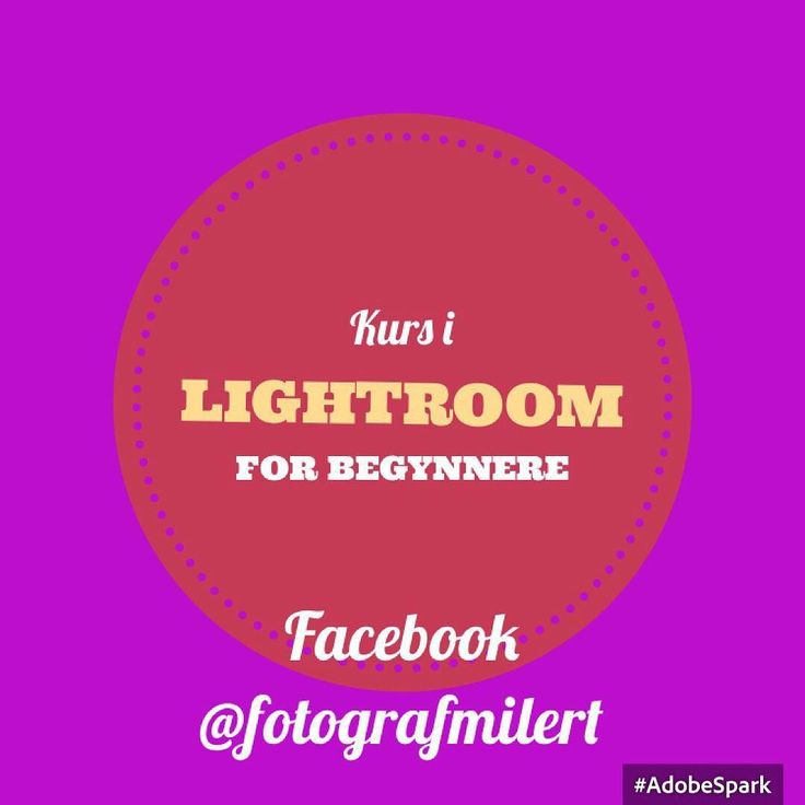 Kurs inLightroomnfor begynnere 5/10-2016 Facebook @fotografmilert