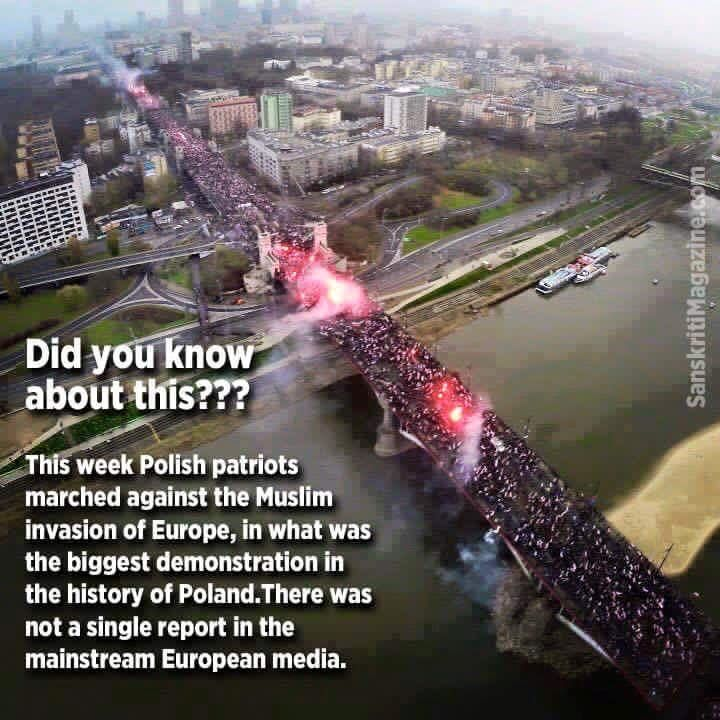 I have seen numbers anywhere between 50,000 and 170,000 participants, and the protests lasted for days? Did you see ANYTHING about it on CNN? There has been a huge media blackout in Europe and the U.S. The gov't's don't want their citizens getting any ideas from the Polish protesters. Google it! The Polish people have it right! We have GOT to stop this invasion of Islam into the west!