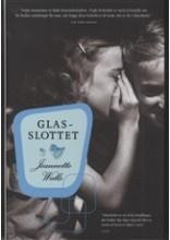 "Jeannette Walls: ""Glasslottet."""