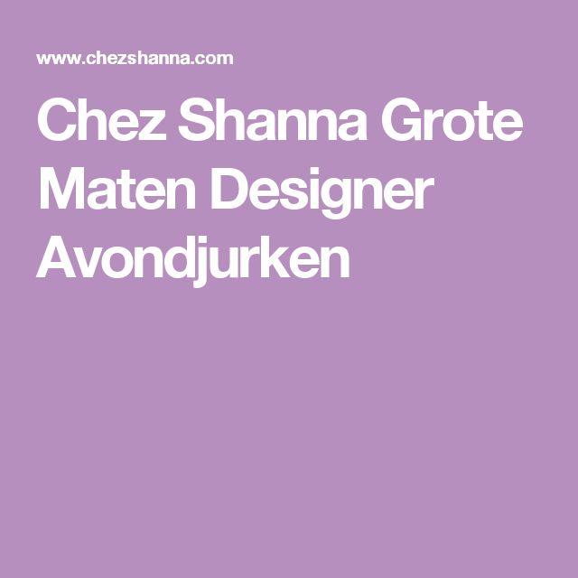 Chez Shanna Grote Maten Designer Avondjurken
