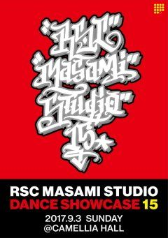 RSC MASAMI STUDIO第回発表会 スタジオにて前売りチケット販売中!!!  日時年月日日 昼公演開場13:00/開演14:00 夜公演開場17:00/開演18:00 会場カメリアプラザ亀戸駅徒歩分 前売りチケット3.500円Tax in  豪華スペシャルゲスト決定!!! CRAZY LEGS(ROCK STEADY CREW) from NewYork Yuko Sumida Jackson from LA コロール SHINYA AKI SHINA 2ucci Nuts STAR from FUKUOKA etc  日頃頑張っている生徒皆さんの踊りを沢山の方に見て頂ければと思いますぜひ会場に応援にいらしてください  チケットに関するお問い合わせはこちらまで RSC MASAMI STUDIO 03-3621-8648 rscmasami@ybb.ne.jp http://ift.tt/2eQgNXt tags[東京都]