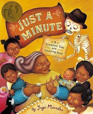 Just a Minute: A Trickster Tale and Counting Book - câștigătorul anului 2004 pentru ilustrații Autor: Yuyi Morales.