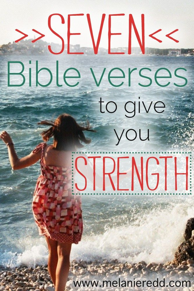 Seven Bible Verses to Give You STRENGTH Inspirational