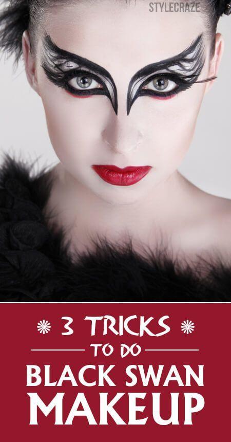 3 Tricks To Do Black Swan Makeup:                                                                                                                                                                                 More