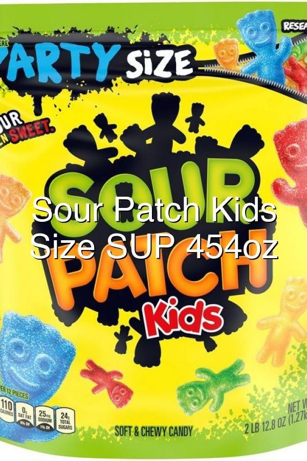 Sour Patch Kids Party Size Sup 454oz Sour Patch Kids Sour Patch Kids Candy