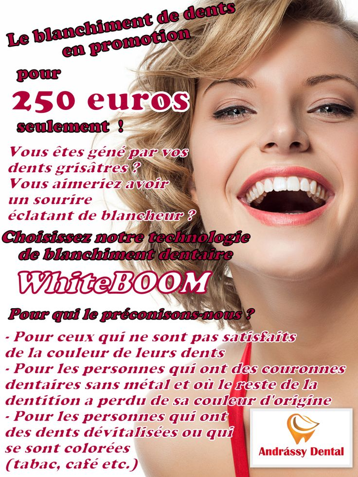 Le blanchiment de dents en promotion :  pour 250 euros seulement  !