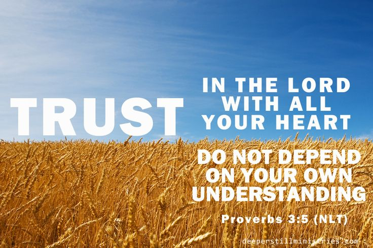 """A lack of trust prevents receipt of His best"" 
