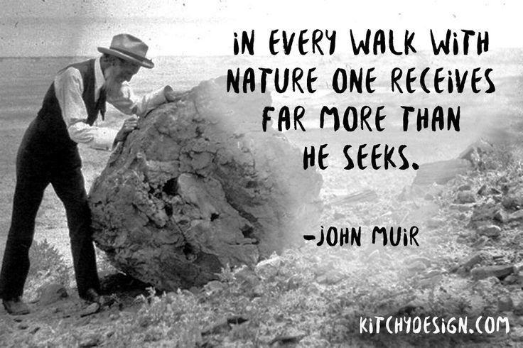 Idézet John Muirtól #quotes #kitchydesign