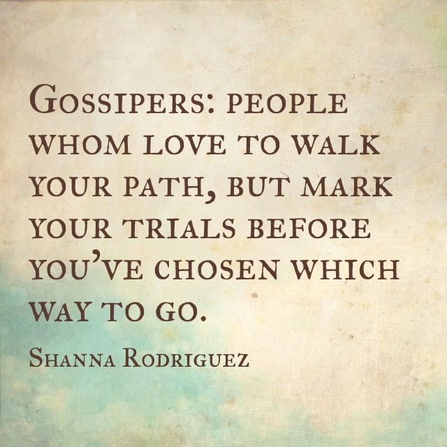 1000+ Images About I Hate Gossip! And Mean People! On