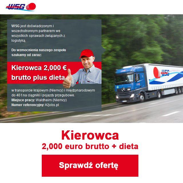 Dziś polecamy ofertę pracy:   Kierowca Miejsce pracy: Waldheim (Niemcy)
