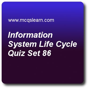 Information System Life Cycle Quizzes:   DBMS Quiz 86 Questions and Answers - Practice database management system quizzes based questions and answers to study information system life cycle quiz with answers. Practice MCQs to test learning on information system life cycle, relationship types, sets and roles, specialization and generalization, sql data definition and types, database management systems quizzes. Online information system life cycle worksheets has study guide as first phase of..