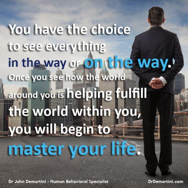 Everything is On the Way!  Dr John Demartini    www.DrDemartini.com www.facebook.com/drjohndemartini