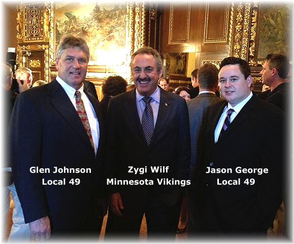 IUOE Local 49 Business Manager Glen Johnson, MN Vikings Owner Zygi Wilf, and IUOE Local 49 Political Director Jason George at the signing of the MN Stadium funding bill, Monday May 14th, 2012.