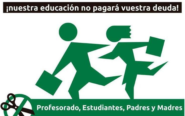 ¡Nuestra educación no pagará vuestra deuda!