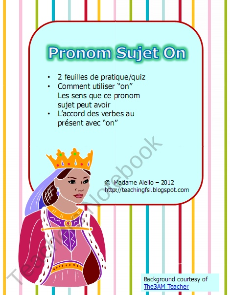 Subject Pronoun ON French (le sujet pronom on) from French Teacher Resources on TeachersNotebook.com (4 pages)