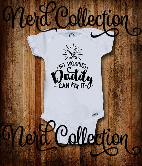 Baby Onesie No Worries Daddy Can Fix It Mechanic by NerdCollection