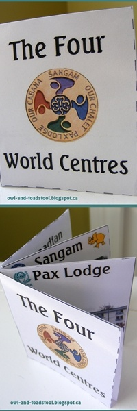 "* Updated to ""The Five World Centres"" Feb 2016. Four World Centres Minibook...Pax Lodge, Our Chalet, Sangam, Our Cabana, CWFF, WAGGGS http://owl-and-toadstool.blogspot.ca/2013/01/four-world-centres-mini-book.html"