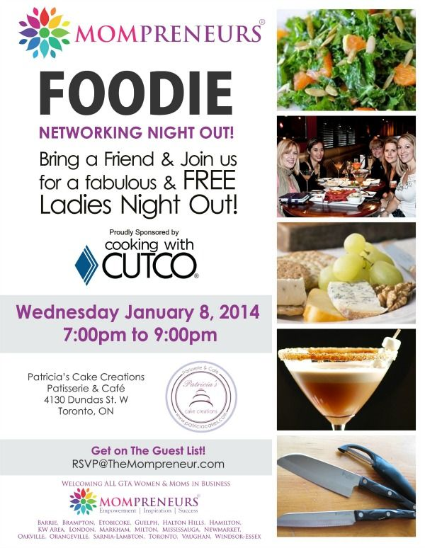 "Grab a friend and join #Mompreneurs across the GTA for a ""Foodie Networking Night Out""!  Connect with other women in business while learning..."