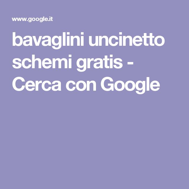bavaglini uncinetto schemi gratis - Cerca con Google