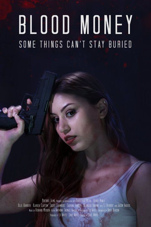 Watch Blood Money (2017) Full Movie HD Free Download