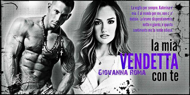 La mia vendetta con te di Giovanna roma, recensione