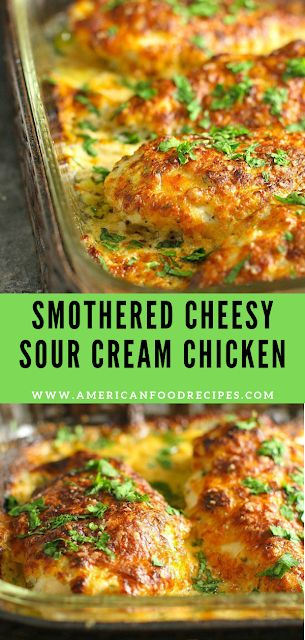 Smothered Cheesy Sour Cream Chicken – American Food Recipes