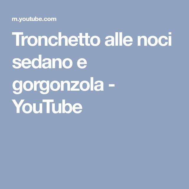 Tronchetto alle noci sedano e gorgonzola - YouTube