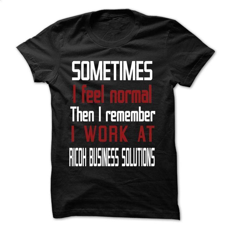 LT I Work At RICOH BUSINESS SOLUTIONS T Shirts, Hoodies, Sweatshirts - #black…