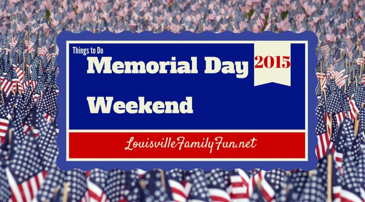 memorial weekend 2015 getaways