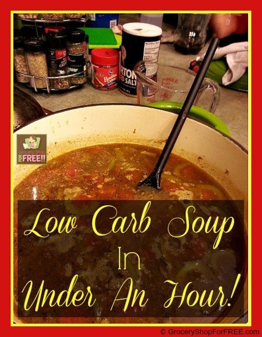Low Carb Soup In Under An Hour!