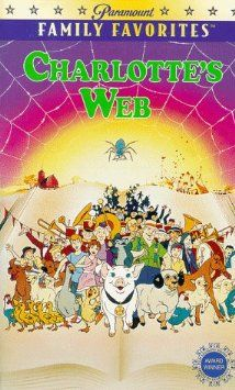 Charlotte's Web - book first, THEN movie