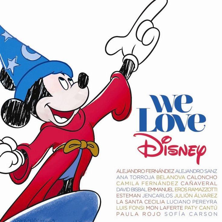 En el álbum recopilatorio 'We Love Disney' participan veinte artistas, entre ellos, Alejandro Sanz y Eros Ramazzotti.