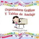 Organizadores Gráficos y Tablas de Anclaje Organizadores Gráficos y Tablas de Anclaje includes 16 anchor charts and over 50 graphic organizers in ...