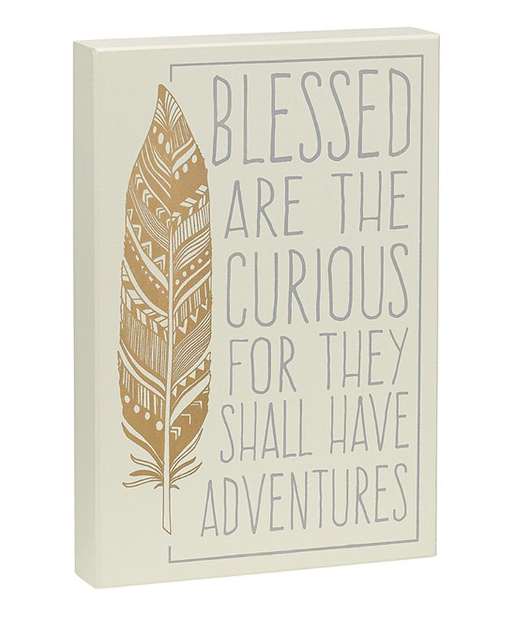 Look at this #zulilyfind! 'Blessed Are the Curious' Box Sign by Collins #zulilyfinds