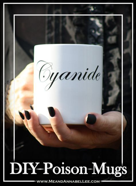 DIY Poisonous Coffee Mugs | Cyanide | Goth It Yourself | WaterSlide Decal Image Transfer Method | www.MeandAnnabelLee.com - Blog for all things Dark, Gothic, Victorian, & Unusual