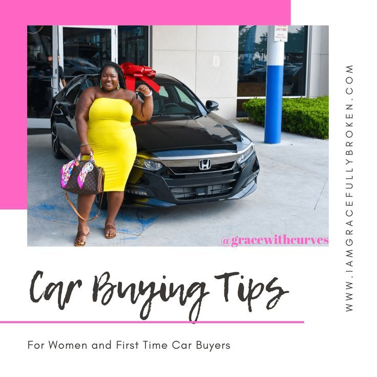 Tips For First Time Car Buyers With Images Car Buyer Car Buying Tips Car Buying Car Buyer Buying First Car Car Buying