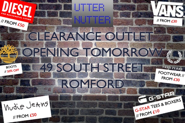 Clearance Outlet Opening Tomorrow   49 South Street Romford (next door Marks and Spencers)