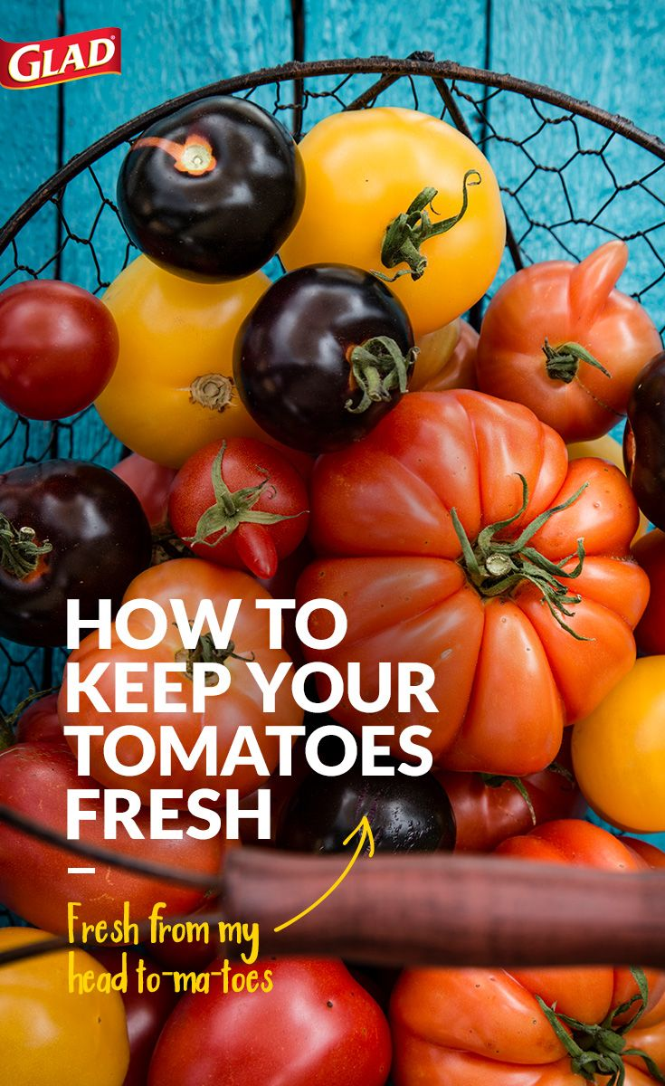 How to store your tomatoes. Use this guide to have fresh tomatoes ready for your favorite recipes. Whole tomatoes should be kept at room temperature until ripe. Once ripe, place tomatoes in an unsealed GLAD Zipper 2-in-1 gallon bag or an uncovered GladWare food protection container in the refrigerator. To store cut tomatoes, place into a GladWare food protection container, sized to fit.