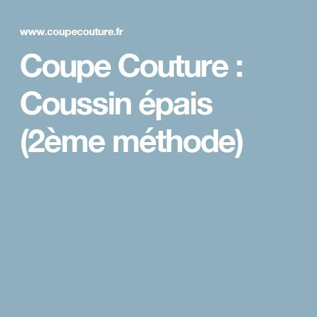 Coupe Couture : Coussin épais (2ème méthode)