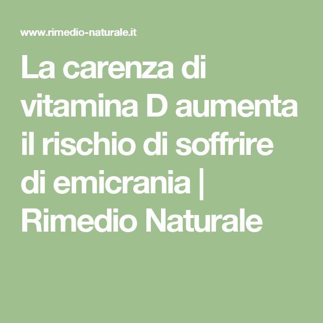 La carenza di vitamina D aumenta il rischio di soffrire di emicrania   Rimedio Naturale