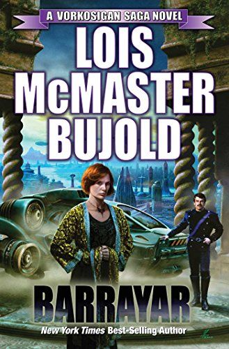 Barrayar (Vorkosigan Saga) - Barrayar (Vorkosigan Saga) by Lois McMaster Bujold THIRDENTRY IN A BELOVEDSERIE...  #GalacticEmpire #LoisMcMasterBujold